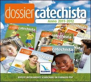 Dossier Catechista. Anno 2011-2012. Cd-rom