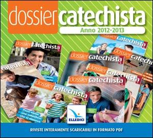 Dossier Catechista. Anno 2012-2013. Cd-rom