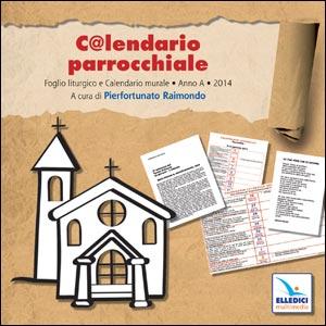 C@lendario parrocchiale. Anno A 2014