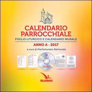 Calendario parrocchiale. Anno A 2017