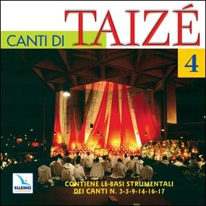 Canti di Taizé. Cd 4 dei canti