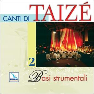 Canti di Taizé. Cd 2 delle basi strumentali