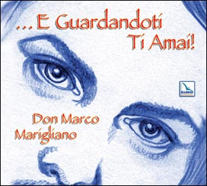 ... E guardandoti ti amai! Cd musicale