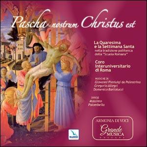 Pascha nostrum Christus est. Cd musicale