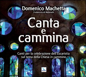 Canta e cammina. Cd audio