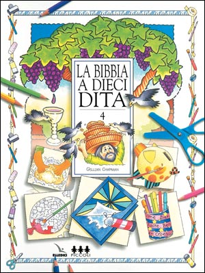 Bibbia a dieci dita (La). Idee e attività sulle storie bibliche per i ragazzi 6-12 anni