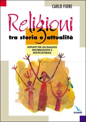 Religioni tra storia e attualità