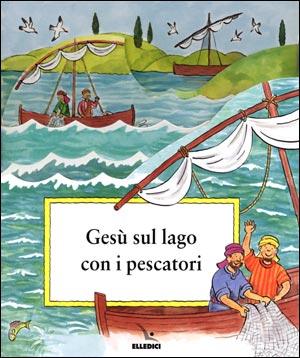 Gesù sul lago con i pescatori