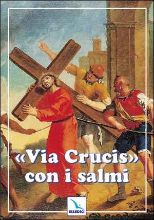 "Via Crucis"""" con i salmi"