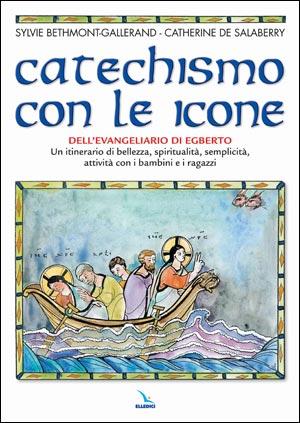 Catechismo con le icone dell'Evangeliario di Egberto