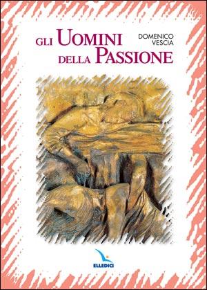 Gli Uomini della passione