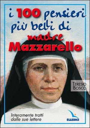 I Cento pensieri più belli di Madre Mazzarello