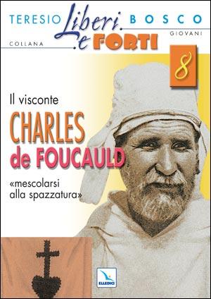 Il visconte Charles de Foucauld
