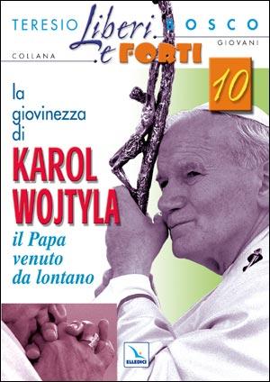 La giovinezza di Karol Wojtyla