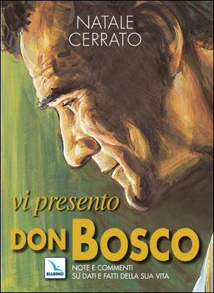 Vi presento Don Bosco