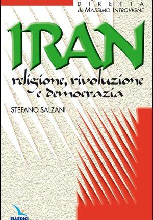 Iran: religione, rivoluzione e democrazia