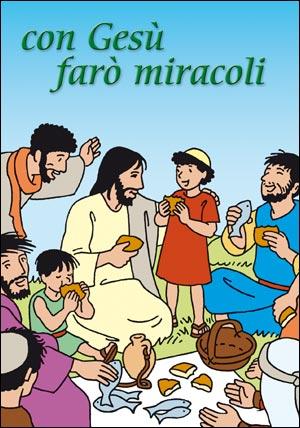 Con Gesù farò miracoli. Cartoncino