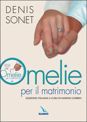 Omelie per il matrimonio. Con cd-rom