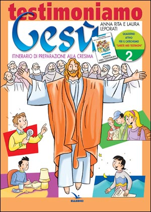 Testimoniamo Gesù