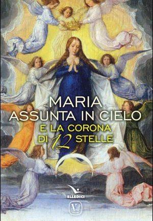 Maria assunta in cielo e la corona di 12 stelle