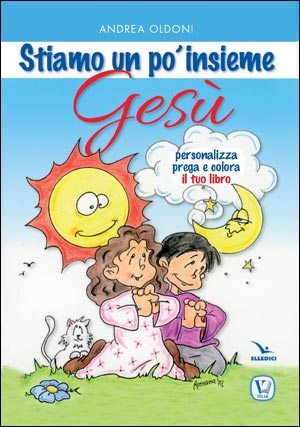 Stiamo un po' insieme Gesù