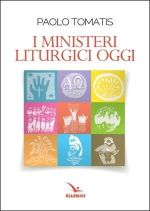 I ministeri liturgici oggi