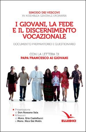 I giovani, la fede e il discernimento vocazionale