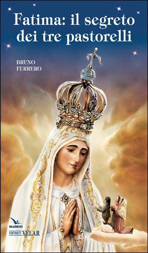 Fatima, il segreto dei tre pastorelli