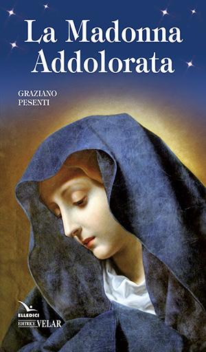 La Madonna Addolorata