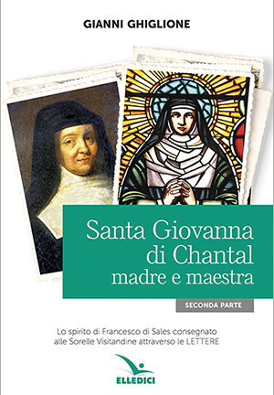 Santa Giovanna di Chantal madre e maestra