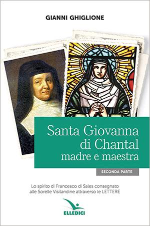 Santa Giovanna di Chantal madre e maestra