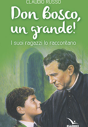 Don Bosco, un grande!