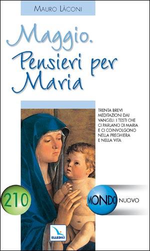 Maggio. Pensieri per Maria
