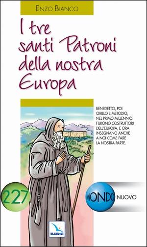 I Tre santi patroni della nostra Europa