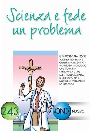 Scienza e fede un problema