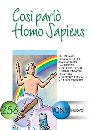 Così parlò Homo Sapiens