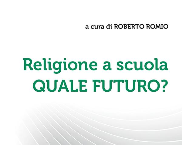 Religione a scuola. Quale futuro?