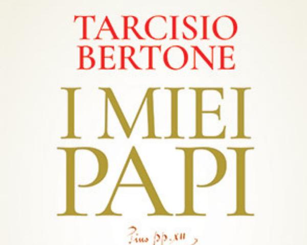Recensione del libro I miei Papi di Tarcisio Bertone