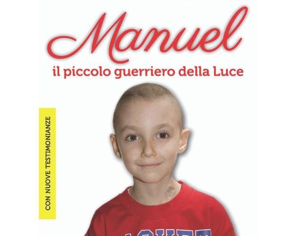 """Recensione del libro """"Manuele. Il piccolo guerriero della Luce (Nuova edizione)"""" di Valerio Bocci, Enza Maria Milana"""