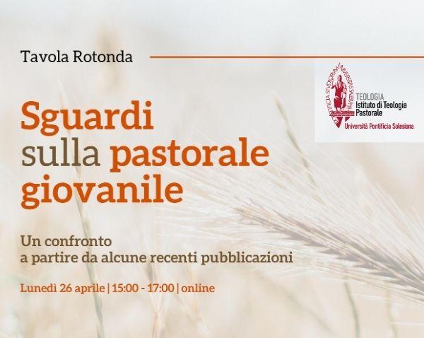 "Tavola rotonda online ""Sguardi sulla pastorale giovanile"""